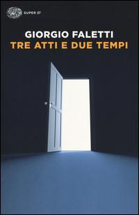 Copertina del Libro: Tre atti e due tempi