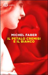 Copertina del Libro: Il petalo cremisi e il bianco
