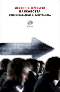 Copertina del Libro: Bancarotta. L'economia globale in caduta libera