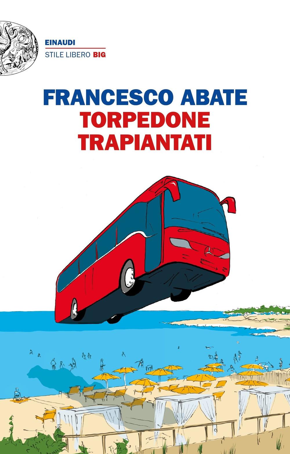 TORPEDONE TRAPIANTATI - 9788806238261