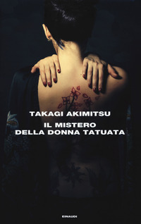 MISTERO DELLA DONNA TATUATA di AKIMITSU TAKAGI