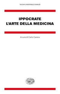 ARTE DELLA MEDICINA di IPPOCRATE