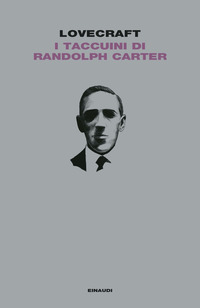TACCUINI DI RANDOLPH CARTER di LOVECRAFT HOWARD PHILIPPS