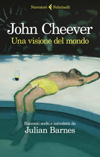 VISIONE DEL MONDO di CHEEVER JOHN