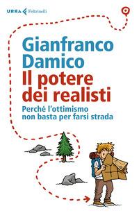 POTERE DEI REALISTI di DAMICO GIANFRANCO