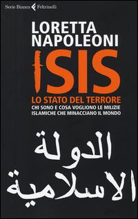 Copertina di: Isis. Lo stato del terrore. Chi sono e cosa vogliono le milizie islamiche che minacciano il mondo