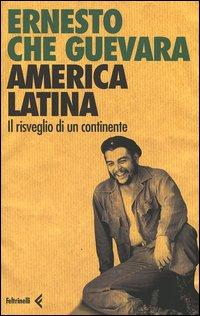 America latina. Il risveglio di un continente