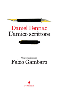 Copertina del Libro: L'amico scrittore. Conversazione con Fabio Gambaro