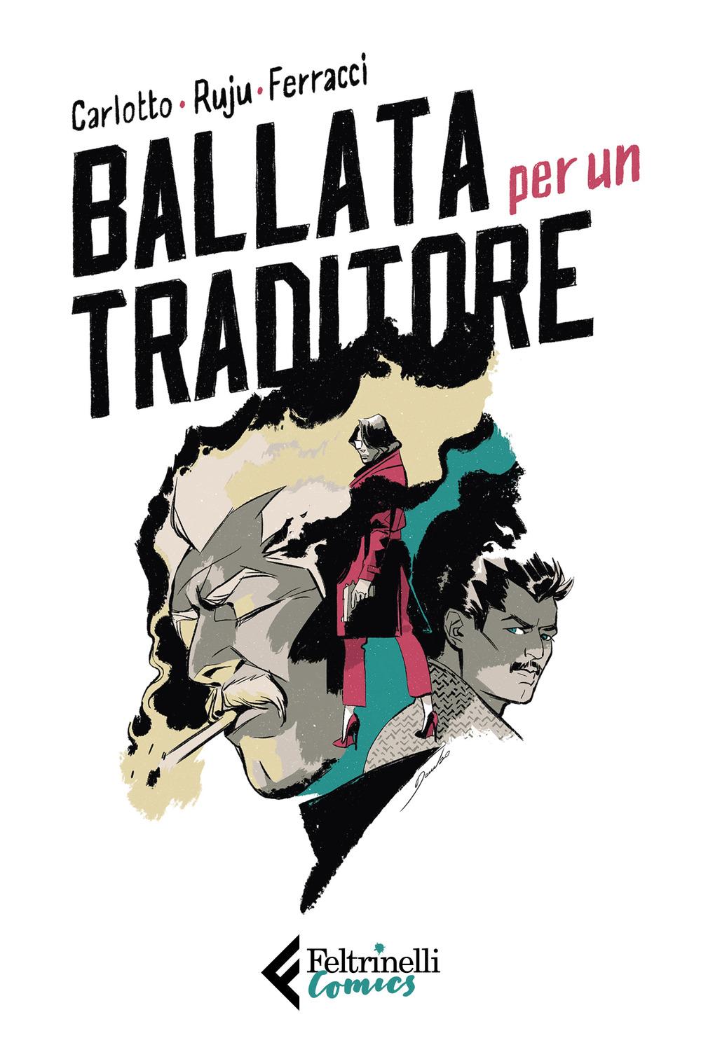 BALLATA PER UN TRADITORE - 9788807550584