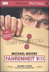 FAHRENHEIT 9/11 - DVD + CONTENUTI SPECIALI di MOORE MICHAEL