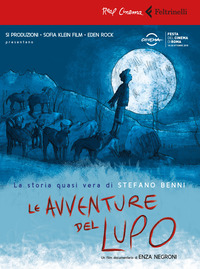 AVVENTURE DEL LUPO + DVD di BENNI S. - NEGRONI E. Q