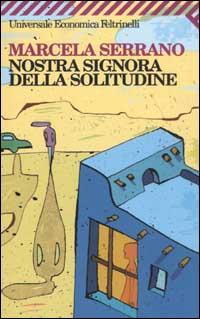 NOSTRA SIGNORA DELLA SOLITUDINE - 9788807817236