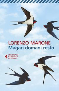 MAGARI DOMANI RESTO di MARONE LORENZO
