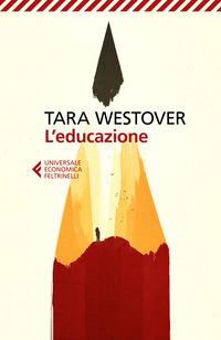 EDUCAZIONE di WESTOVER TARA