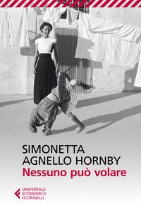 NESSUNO PUO' VOLARE di AGNELLO HORNBY SIMONETTA