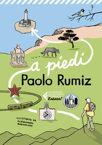 A PIEDI di RUMIZ PAOLO