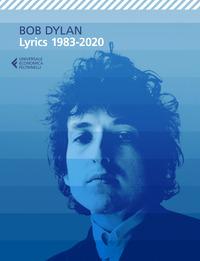 LYRICS 1983 - 2020 di DYLAN BOB