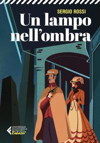 LAMPO NELL'OMBRA di ROSSI SERGIO