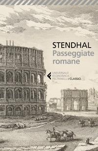 PASSEGGIATE ROMANE di STENDHAL