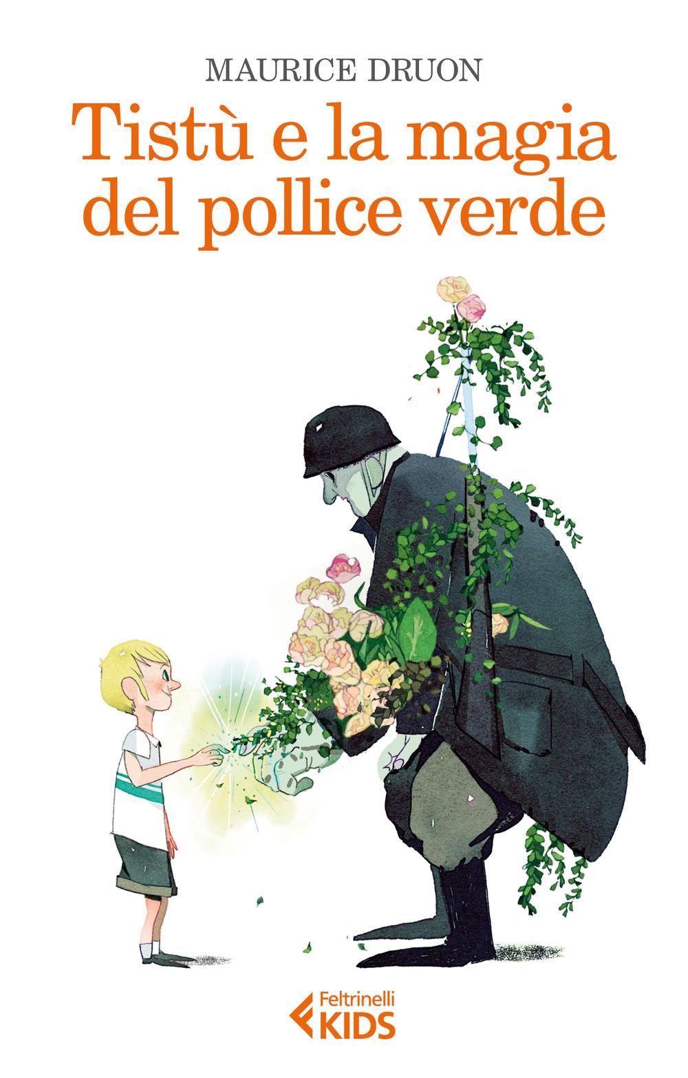 TISTÙ E LA MAGIA DEL POLLICE VERDE - 9788807922954