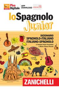 DIZIONARIO SPAGNOLO ITALIANO SPAGNOLO JUNIOR di PENIN FERNANDEZ N. PICCOLO M.C.