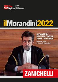 MORANDINI 2022 DIZIONARIO DEI FILM E DELLE SERIE TELEVISIVE di MORANDINI L. - MORANDINI L.