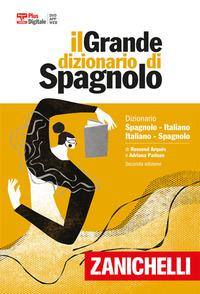 DIZIONARIO SPAGNOLO ITALIANO SPAGNOLO - IL GRANDE DIZIONARIO + VERSIONE DIGITALE di...