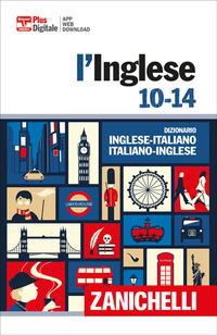 DIZIONARIO INGLESE ITALIANO INGLESE - L'INGLESE 10 - 14