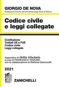 CODICE CIVILE 2021 E LEGGI COLLEGATE + APPENDICE DI DIRITTO TRIBUTARIO di DE NOVA GIORGIO