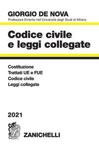 CODICE CIVILE 2021 E LEGGI COLLEGATE di DE NOVA GIORGIO