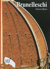 BRUNELLESCHI - ART DOSSIER 229 di BORSI STEFANO