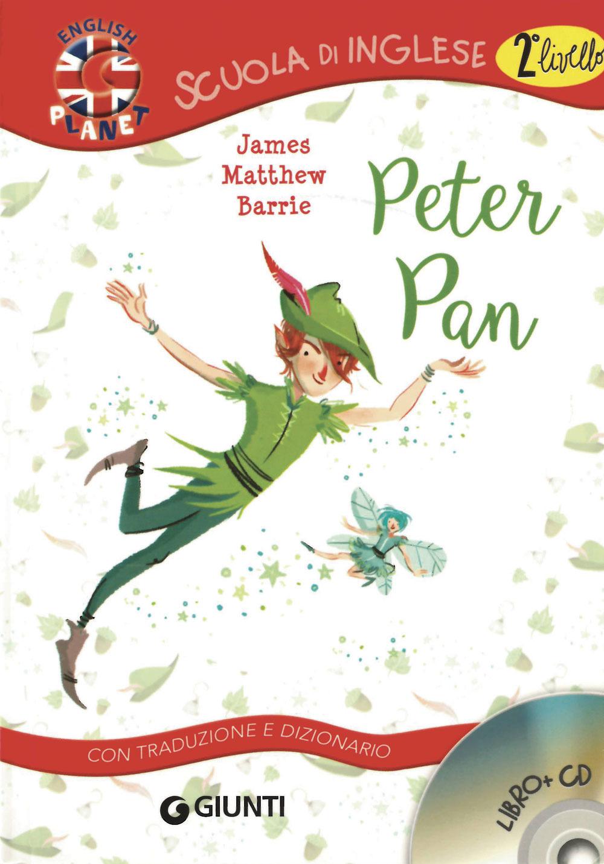 PETER PAN. CON TRADUZIONE E DIZIONARIO. CON CD AUDIO - 9788809770911