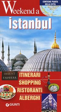 ISTANBUL. ITINERARI, SHOPPING, RISTORANTI, ALBERGHI - 9788809773769