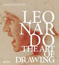 LEONARDO - THE ART OF DRAWING di PEDRETTI C. - TAGLIALAGAMBA S.