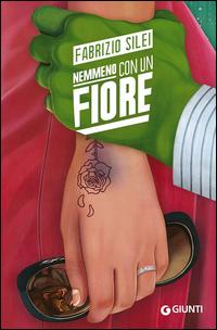 Copertina del Libro: Nemmeno con un fiore