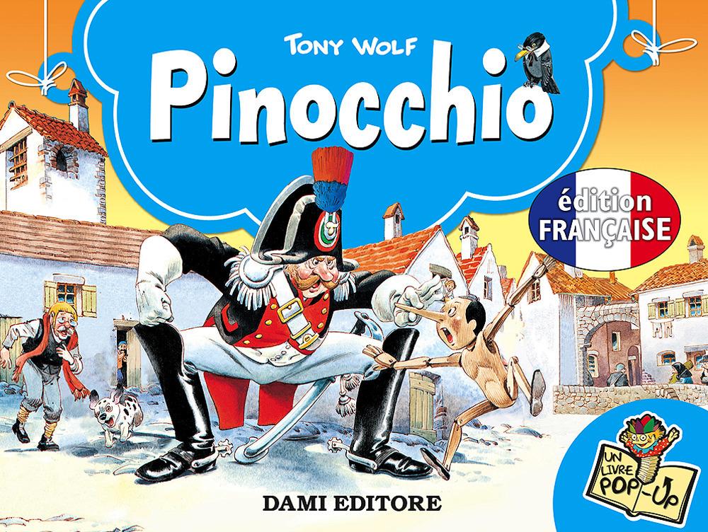 Pinocchio. Ediz. francese