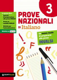 PROVE NAZIONALI DI ITALIANO. UN NUOVO MODO DI PREPARARSI ALLE PROVE INVALSI di...