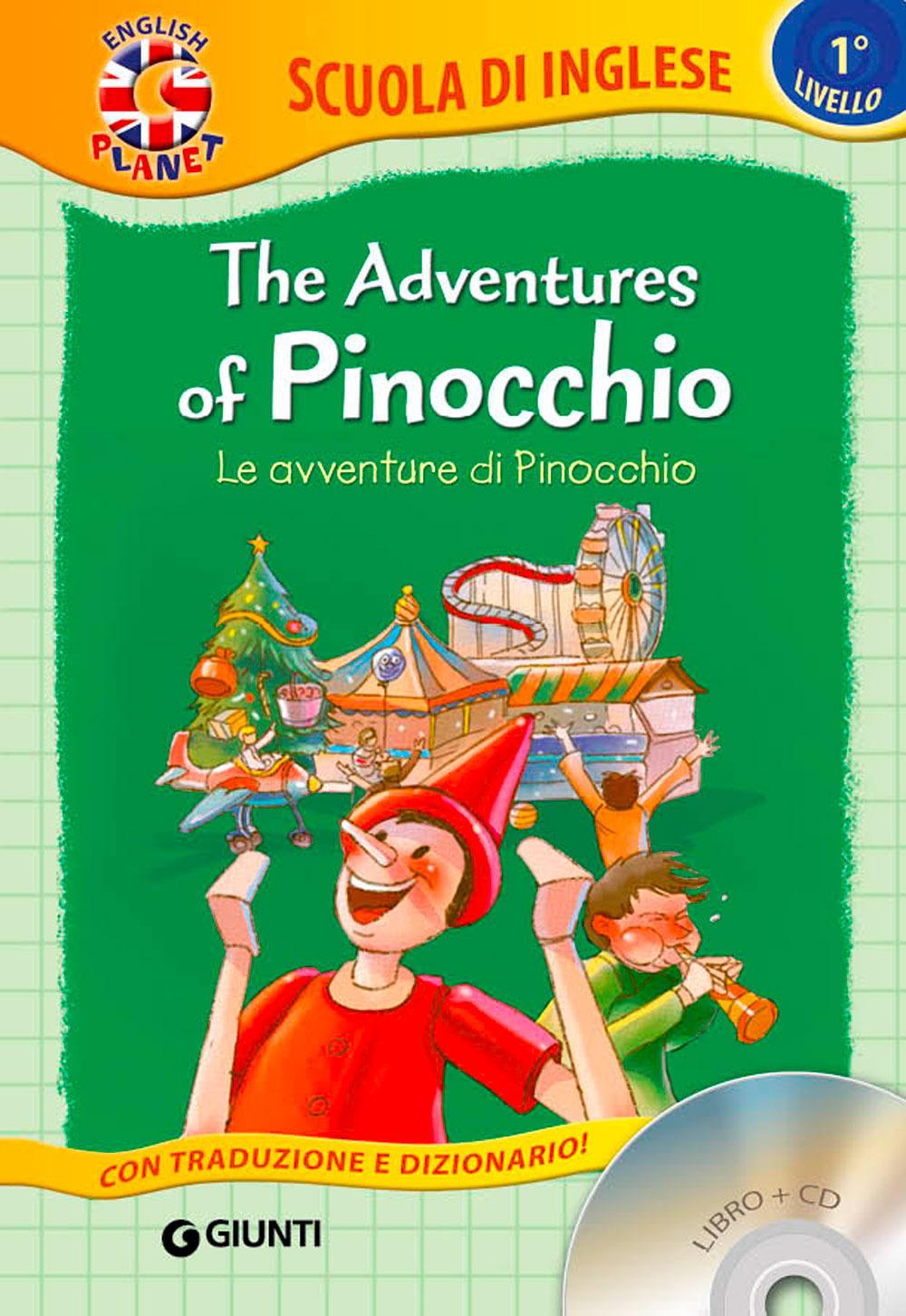 ADVENTURES OF PINOCCHIO-LE AVVENTURE DI PINOCCHIO. CON CD AUDIO (THE) - 9788809829480