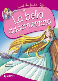 BELLA ADDORMENTATA - MORBIDE FIABE di PERRAULT CHARLES
