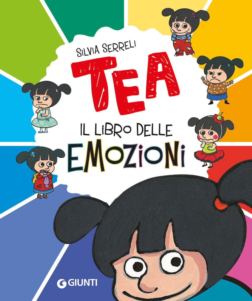 Il libro delle emozioni. Tea. Ediz. a colori
