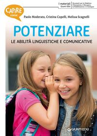 POTENZIARE LE ABILITA' LINGUISTICHE E COMUNICATIVE di MODERATO P. - COPELLI C. -...