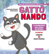 GATTO NANDO - LA PSICOMOTRICITA' NELLA SCUOLA DELL'INFANZIA di BIANCHI A. - GENTA E.