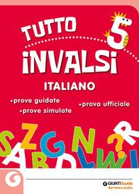 TUTTOINVALSI 5 ITALIANO.
