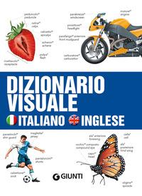 DIZIONARIO VISUALE ITALIANO INGLESE