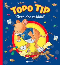 TOPO TIP GRRR CHE RABBIA