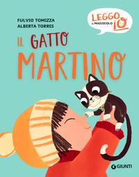 GATTO MARTINO - LEGGO IN MAIUSCOLO IO di TOMIZZA F. - TORRES A.