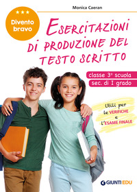 ESERCITAZIONI DI PRODUZIONE DEL TESTO SCRITTO CLASSE 3 SCUOLA SECONDARIA 1 GRADO di...