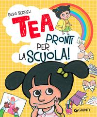 TEA PRONTI PER LA SCUOLA ! di SERRELI SILVIA