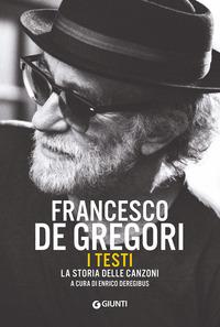 FRANCESCO DE GREGORI I TESTI di DEREGIBUS ENRICO (A CURA DI)