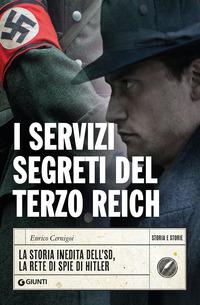 SERVIZI SEGRETI DEL TERZO REICH - LA STORIA INEDITA DELL'SD LA RETE DI SPIE DI HITLER...